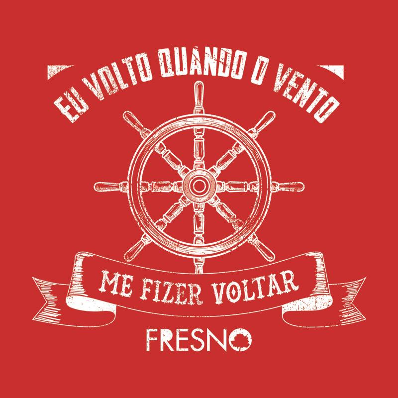 Camiseta Feminina Fresno Quando o Vento me Fizer Voltar