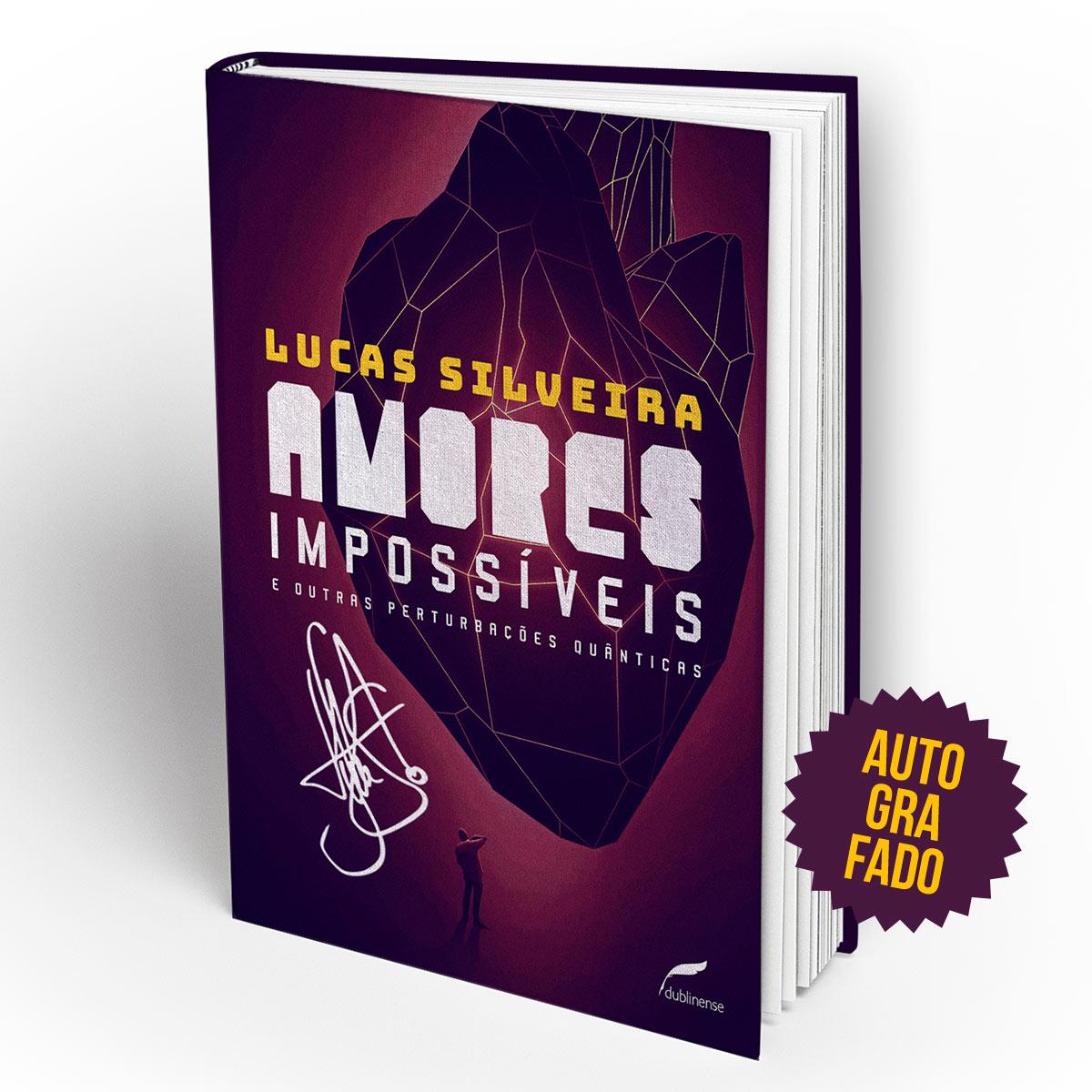 Livro AUTOGRAFADO Amores Imposs�veis e Outras Perturba��es Qu�nticas