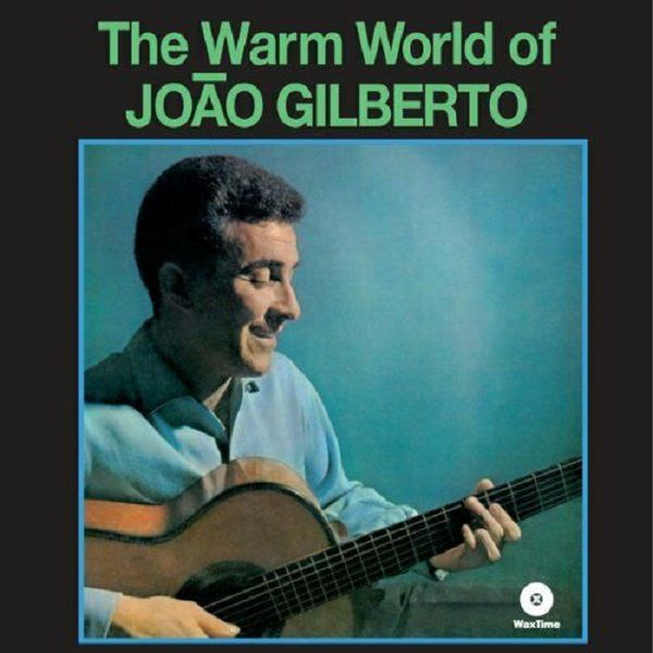 Lp João Gilberto The Warm World Of Novo Lacrado 180g