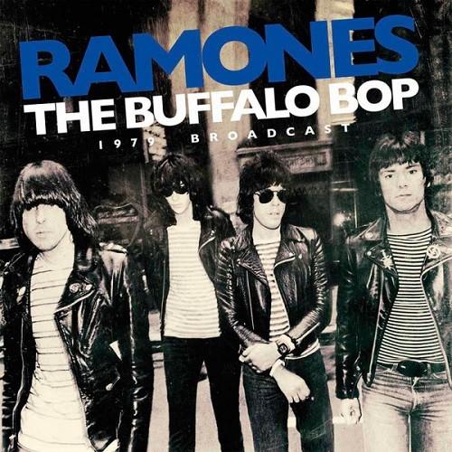 Lp The Ramones The Buffalo Bop 1979 Broadcast  - Casafaz