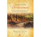 Clássicos Devocionais - Richard Foster - PROMESSAS PRECIOSAS