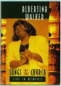 DVD Albertina Walker - Songs Of The Church-Live In Memphis - PROMESSAS PRECIOSAS