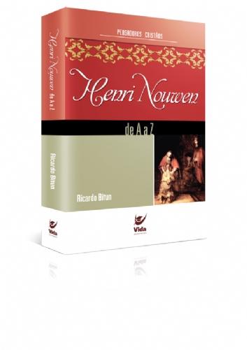 Henri Nouwen de A a Z - Ricardo Bitun - PROMESSAS PRECIOSAS