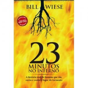 23 Minutos no Inferno - Bill Wiese - PROMESSAS PRECIOSAS