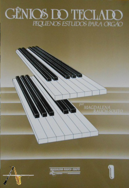Método Gênios do Teclado Pequenos Estudos p/ Órgão Vol.1 - Musical Perin