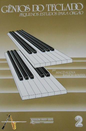 Método Gênios do Teclado Pequenos Estudos p/ Órgão Vol. 2 - Musical Perin