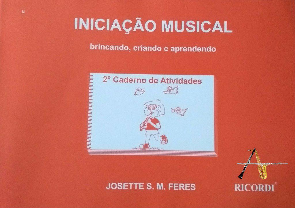 Método Iniciação Musical  - Josette S. M. Feres - Musical Perin
