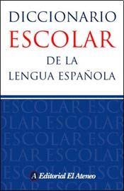 Dicionário escolar da lingua espanhola Editora El Ateneo Espanhol/Espanhol