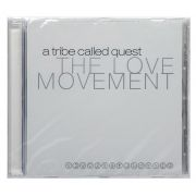 CD A Tribe Called Quest - The Love Movement - Importado EU - Lacrado