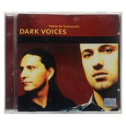 CD Dark Voices - Train of Thoughts - Importado Alemanha - Lacrado