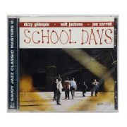 CD Dizzy Gillespie - School Days - Importado - Lacrado