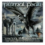 CD Primal Fear - Metal Is Forever - The Very Best Of - CD Duplo - Lacrado