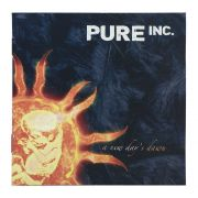 CD Pure Inc - A New Days Dawn - Lacrado