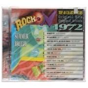 CD Rock On 1972 - Summer Breeze - Importado - Lacrado
