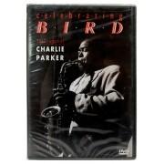 DVD Celebrating Bird - Charlie Parker - Lacrado - Importado