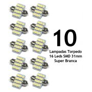 Lote 10 Lampadas Torpedo 16 Leds SMD 31mm Super Branca - Luz Teto Placa Porta Mala / Luvas