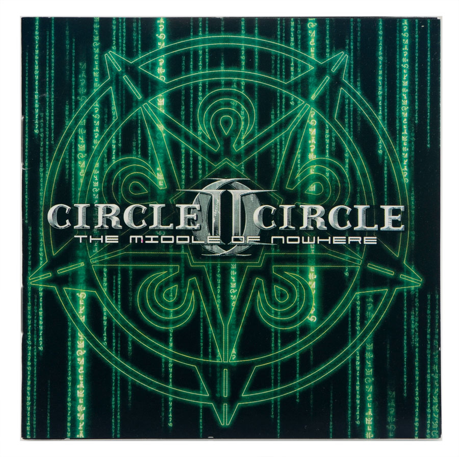CD Circle II Circle - The Middle Of Nowhere - Lacrado