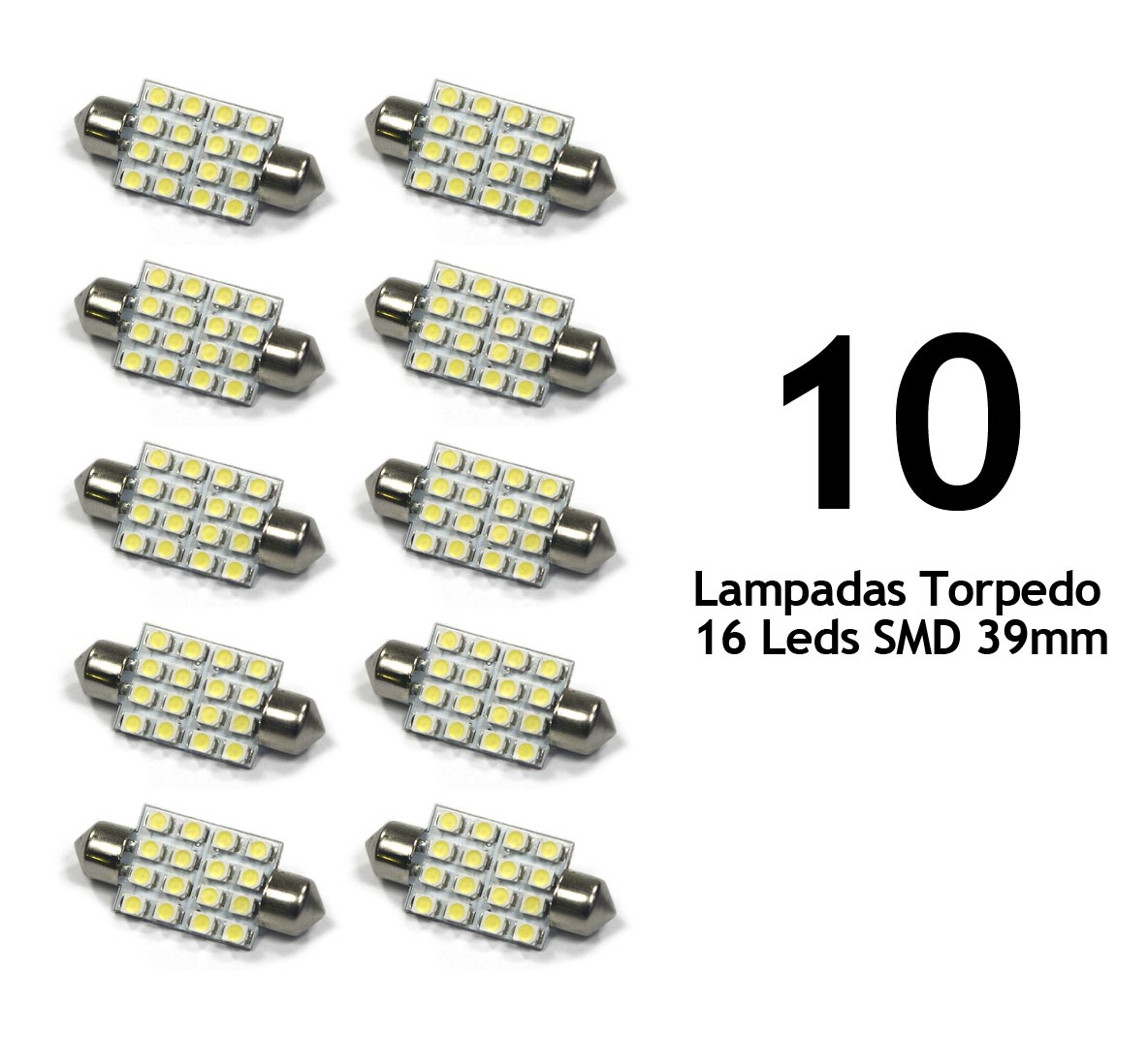 Lote 10 Lampadas Torpedo 16 Leds SMD 39mm Super Branca - Luz Teto Placa Porta Mala / Luvas