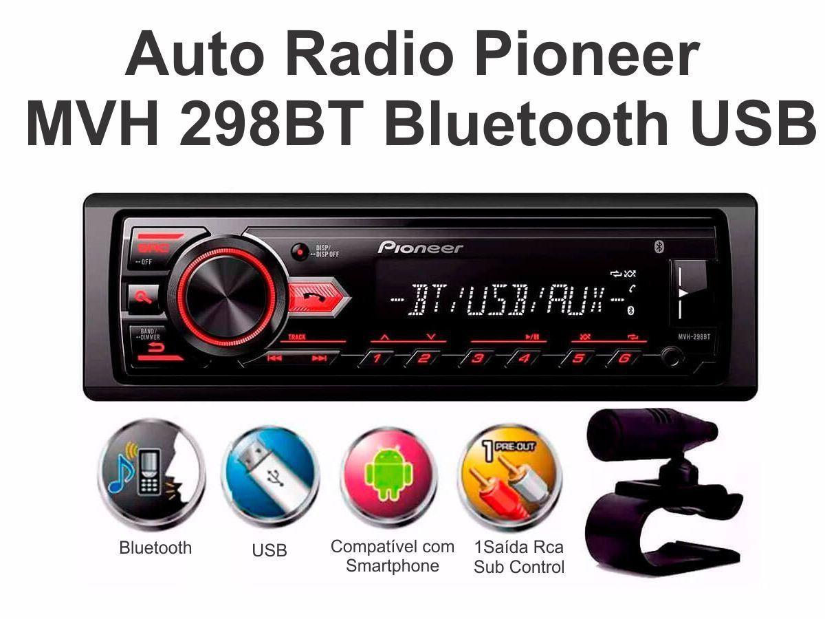 Radio Automotivo Pioneer Mvh-298bt Bluetooth Usb Modelo 2017
