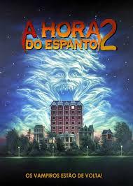 A Hora do Espanto 2 (1988)  - FILMES RAROS EM DVD