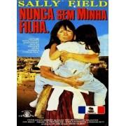 NUNCA SEM MINHA FILHA - 1991 (DUBLADO)