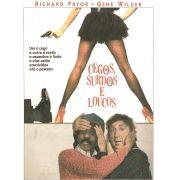 CEGOS, SURDOS E LOUCOS (1989)