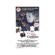 E A Vida Continua (1993)