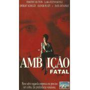 AMBIÇÃO FATAL (1993)