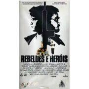 Rebeldes e Heróis - 1991