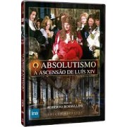 DVD O Absolutismo - A Ascensão de Luís XIV