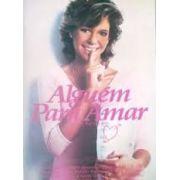 ALGUÉM PARA AMAR (1984)