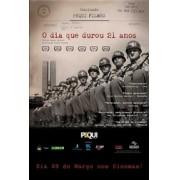 O Dia Que Durou 21 Anos - Documentário