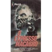 O EXPRESSO MACABRO – 1990
