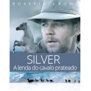 Silver - A Lenda do Cavalo Prateado