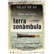 Terra Sonâmbula (2007) De Teresa Prata