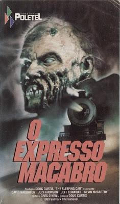 O EXPRESSO MACABRO – 1990  - FILMES RAROS EM DVD