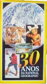 30 ANOS DE NATIONAL GEOGRAPHIC - 1995  - FILMES RAROS EM DVD