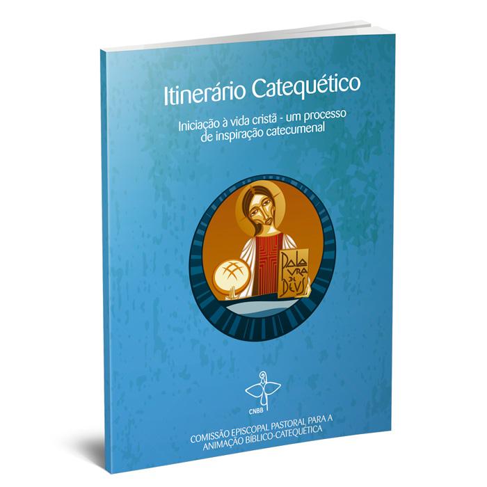 Itinerário Catequético: iniciação à vida cristã – um Processo de Inspiração Catecumenal  - Pastoral Familiar CNBB