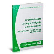 Cristãos Leigos e Leigas na Igreja e na Sociedade - Estudo da CNBB 107