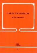 Carta às Famílias - João Paulo II