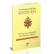 Pronunciamentos do Papa Bento XVI - VII Encontro Mundial das Famílias (Milão)