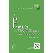 A Família, uma boa notícia para a vida de nossos povos