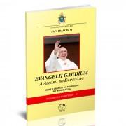Evangelii Gaudium - A alegria do Evangelho
