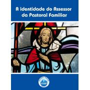 A identidade do Assessor  da Pastoral Familiar