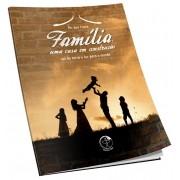 Família, uma casa em construção – Sal da terra e luz para o mundo