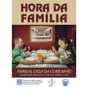 Hora da Família - celebrações mensais - 2021