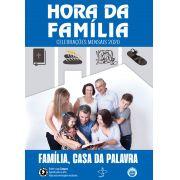 Hora da Família - Celebrações mensais