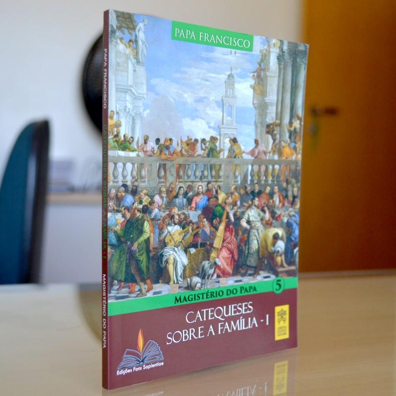 Catequeses sobre Família I - Magistério do Papa  - Pastoral Familiar CNBB
