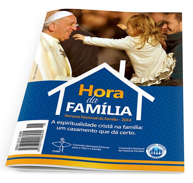 Hora da Família 2014  - Pastoral Familiar CNBB