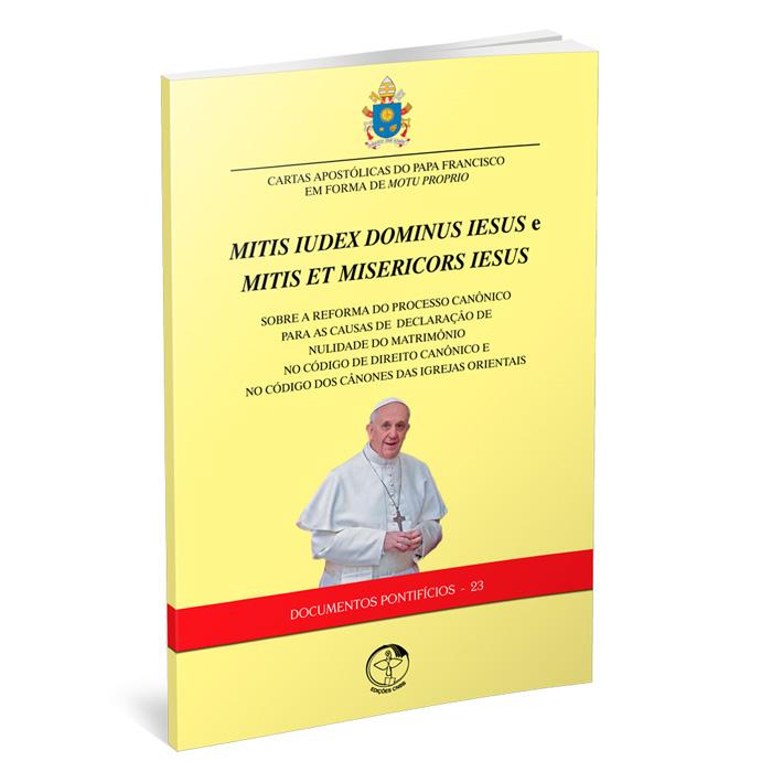D.P. n° 23 - Cartas Apostólica sobre a reforma do Processo Canônico para as causas de declaração de nulidade do Matrimônio  - Pastoral Familiar CNBB